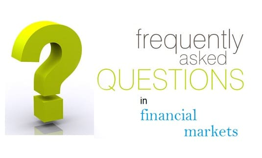 frequently asked questions in financial markets