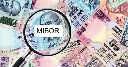 MIBOR- Mumbai Interbank Offer Rate