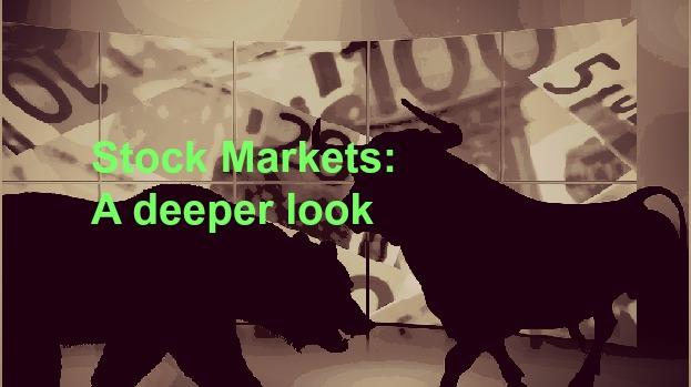Stock Markets: A Deeper insight