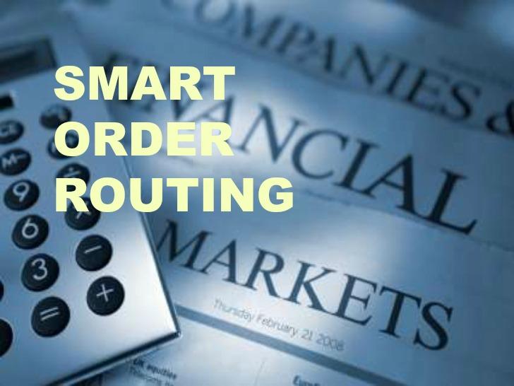 Smart Order Routing (SOR)