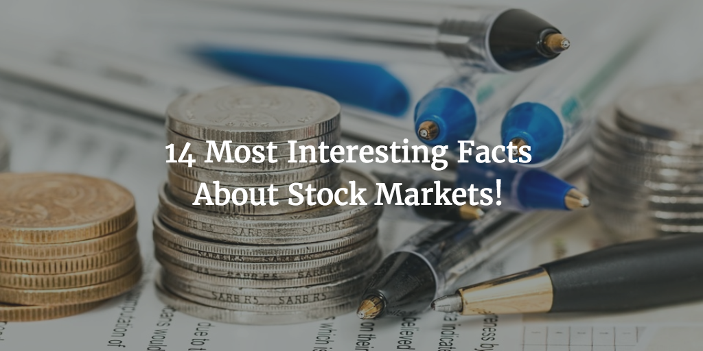 Amazing Facts About Stock Markets